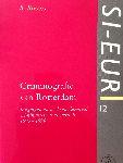 Criminografie van Rotterdam; Jeugdigen en veel voorkomende criminaliteit in de periode 1990-1994