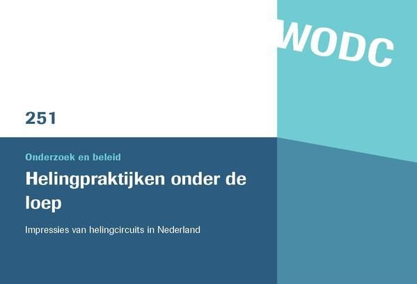 Functioneren van de helingmarkt in Nederland (2007)