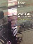 Overvallen in Nederland; een fenomeenanalyse en evaluatie van de aanpak