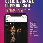 Sociale media, delictgedrag & communicatie; Op zoek naar de 'Buzz' bij plegers van high impact crimes